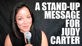 Creative Invitations: My 'Stand-Up' Video for Judy Carter
