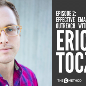How Eric Toczko Builds Companies Using Email Outreach [Episode 2]