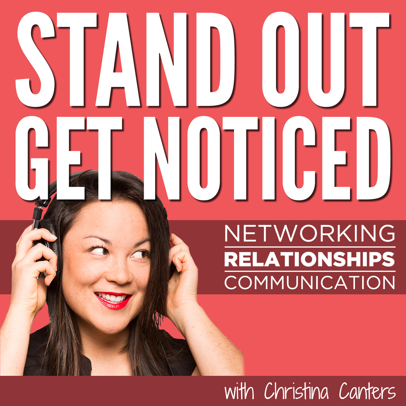 Stand Out Get Noticed with Christina Canters of The C Method