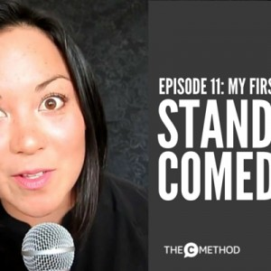 My First Attempt At Stand Up Comedy [Episode 11]