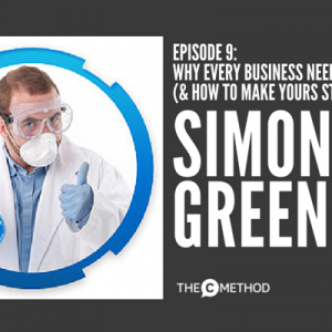 Why Every Business Needs A Video (And How To Make Yours Stand Out) with Simon J Green of The X Gene [Episode 9]
