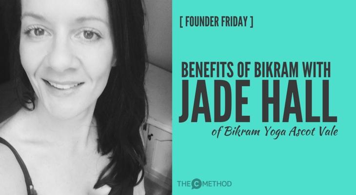 Jade Hall Bikram Yoga Ascot Vale Christina Canters the C Method