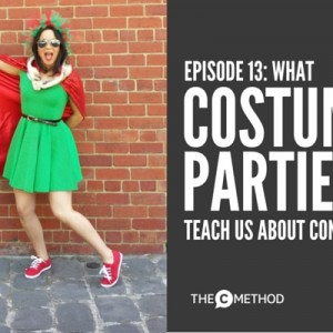 What Costume Parties Teach Us About Confidence [Episode 13]