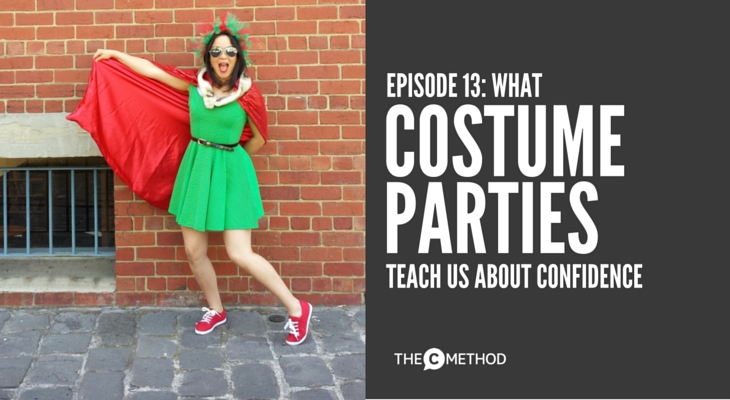 COSTUME PARTY confidence christina canters the c method podcast fancy dress ideas