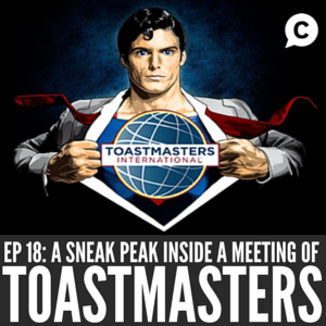 A Sneak Peek Inside A Toastmasters Meeting [Episode 18]