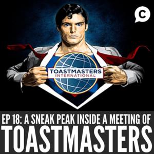 A Sneak Peek Inside A Toastmasters Meeting [Episode 18]