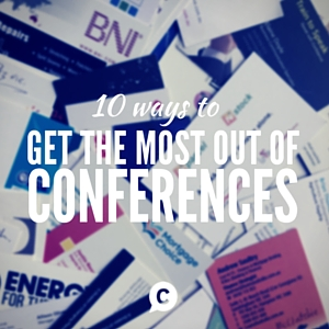 10 Ways To Get The Most Out Of Conferences [Episode 66]