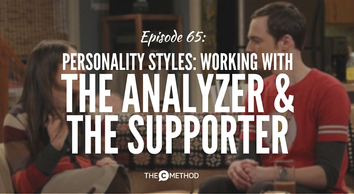 personality styles communication skills analyzer supporter christina canters the c method podcast