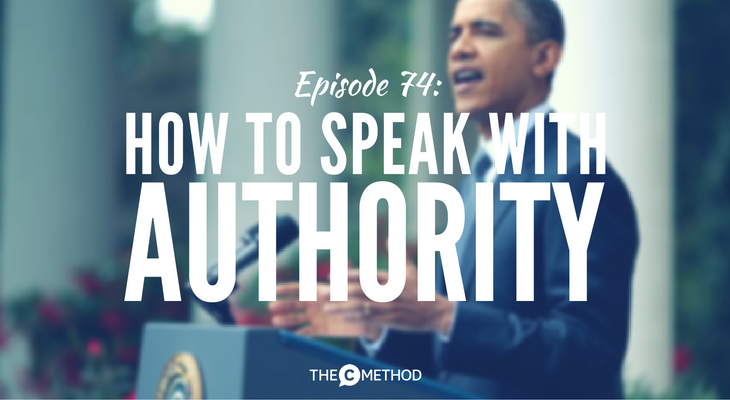 How to speak with more authority with Christina Canters of The C Method