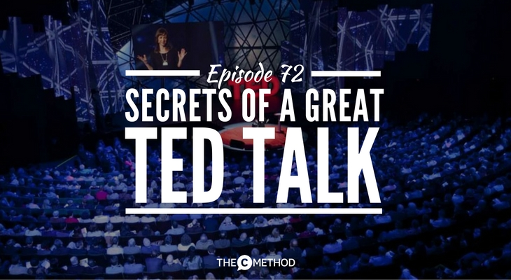 Secrets of a great TED Talk with christina canters Carmine Gallo public speaking the c method podcast