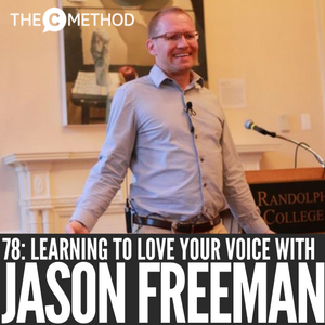 'Daily Bravery' & Learning To Love Your Own Voice with Jason Freeman [Episode 78]