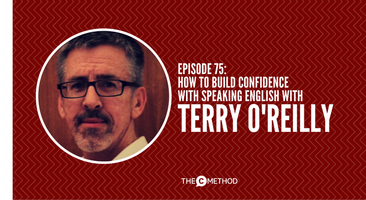 Terry O'Reilly OBP Australia how to build confidence with speaking english