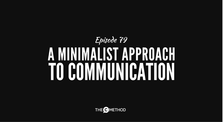 minimalist minimalism communication public speaking christina canters podcast the c method stand out get noticed
