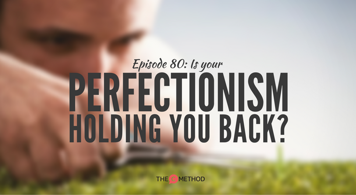 perfectionism perfectionist christina canters public speaking the c method podcast stand out get noticed