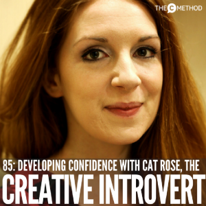 Networking, Habits & Productivity For Creative Introverts with Cat Rose [Episode 85]