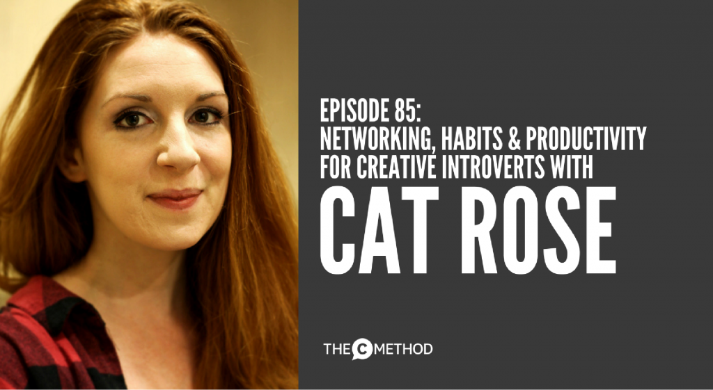 Cat Rose Creative Introvert The C Method Podcast Christina Canters confidence networking