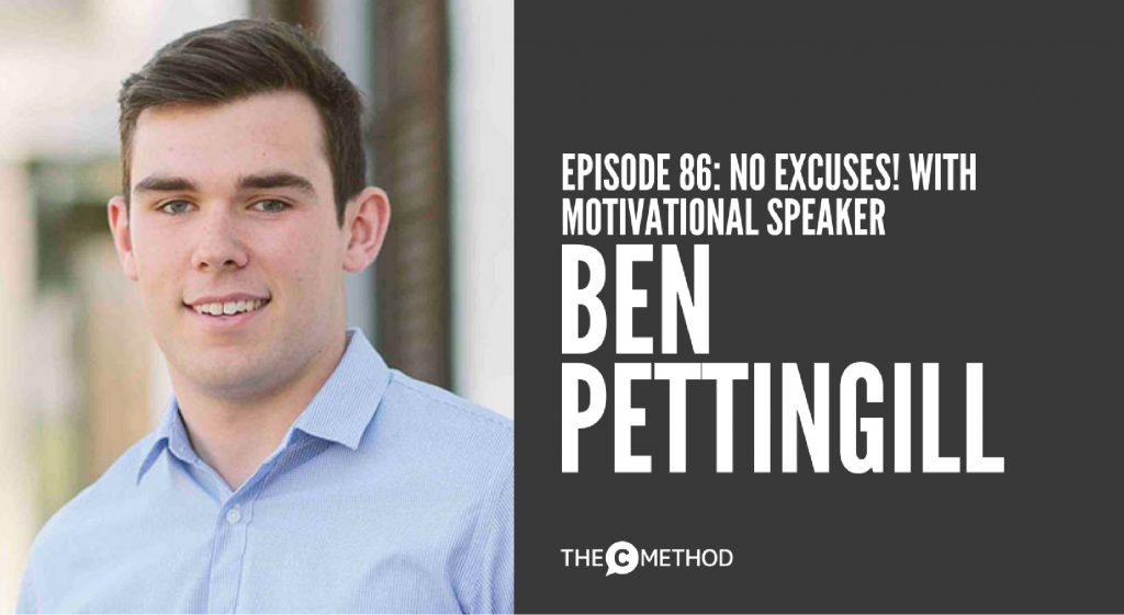 No excuses with Ben Pettingill motivational speaker christina canters the c method