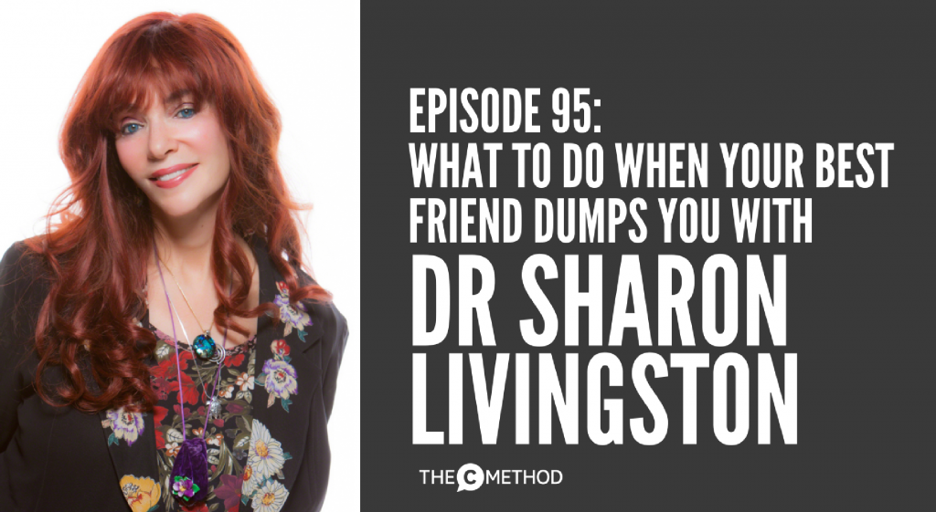 Dr Sharon Livingston Best Friend Relationship Podcast