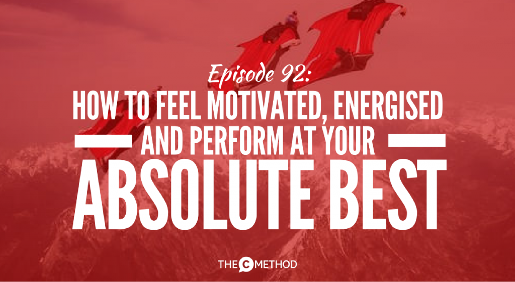 perform at your best peak state christina canters the c method podcast tony robbins