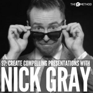 How To Turn 'Boring' Information Into A Compelling Presentation with Museum Hack's Nick Gray [Episode 97]