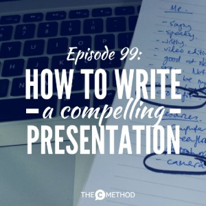 How To Write A Compelling Speech Or Presentation (Public Speaking Mini Course Pt 2)