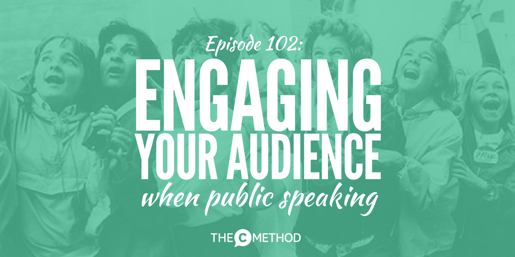 audience engagement public speaking communication skills christina canters the c method