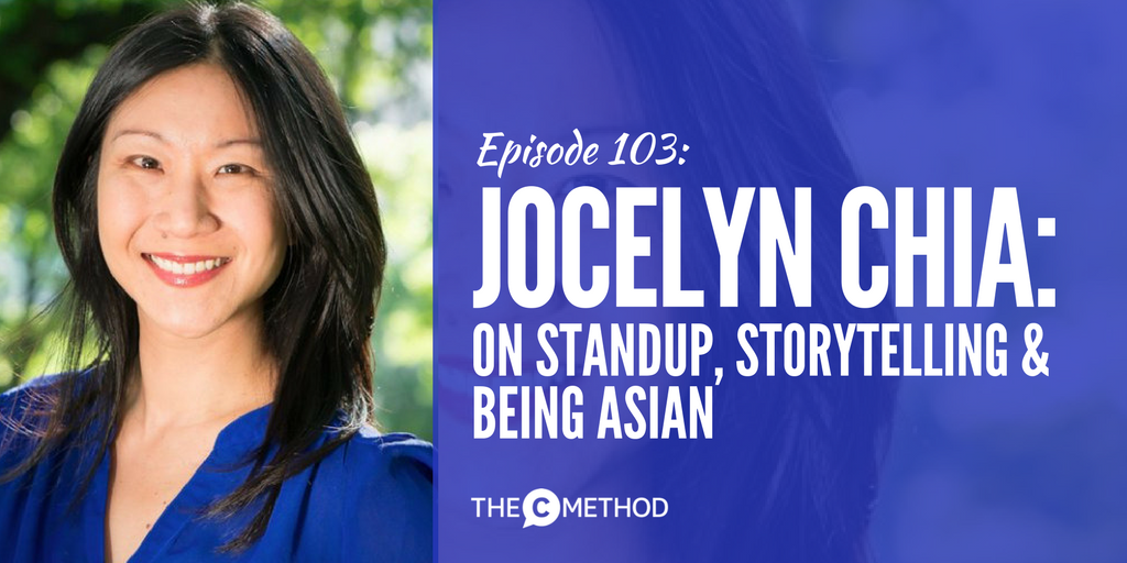 jocelyn chia christina canters the c method podcast standup storytelling