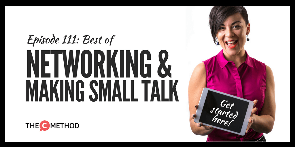 networking small talk communication skills christina canters the c method podcast