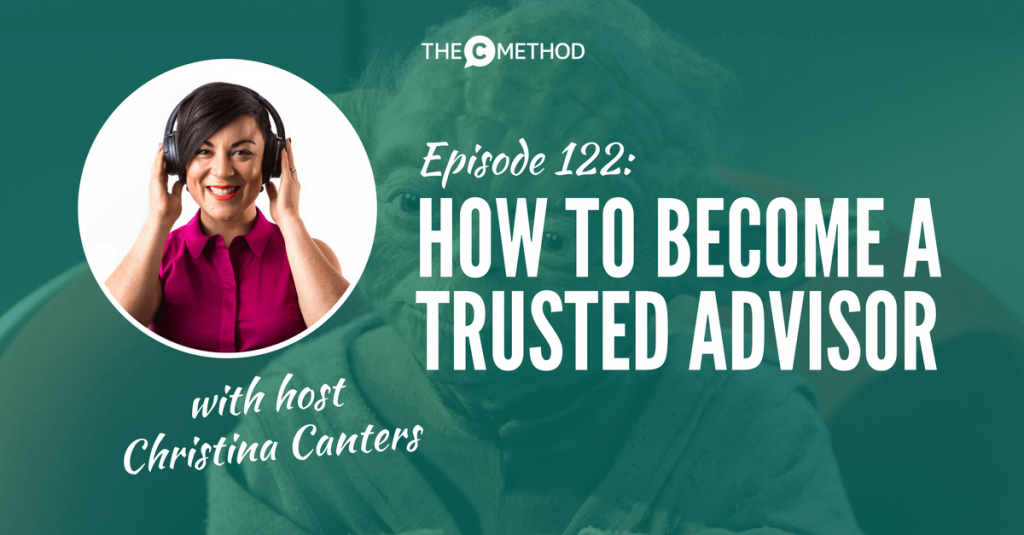 trusted advisor christina canters podcast communication skills