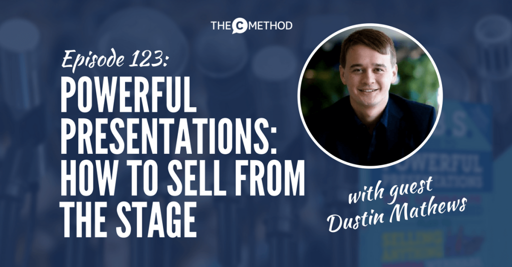 sell stage public speaking dustin mathews christina canters podcast speaking empire