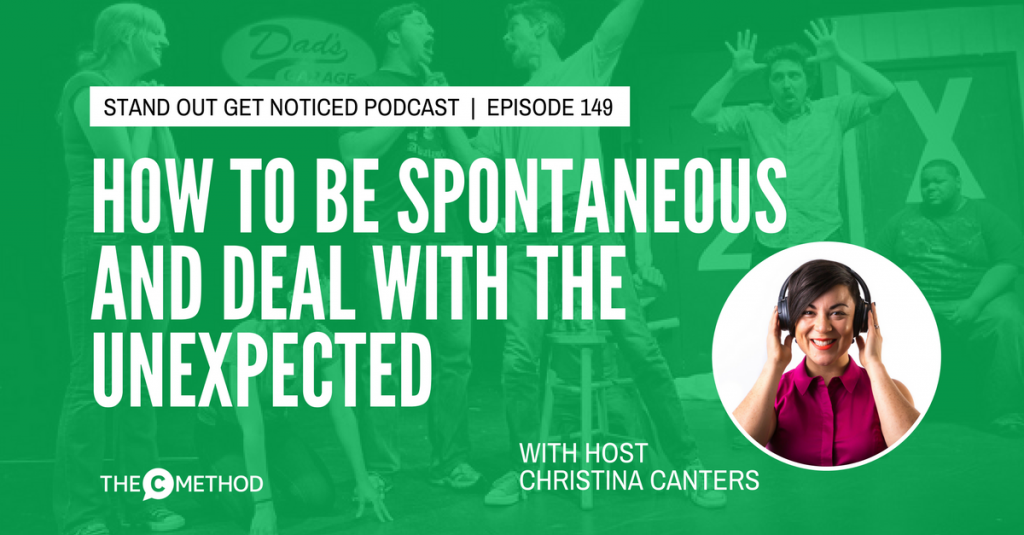 spontaneous spontaneity christina canters the c method podcast confidence public speaking communication