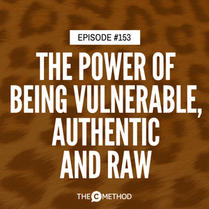 Fleassy Malay on the Power Of Being Vulnerable, Authentic & Raw [Episode 153]