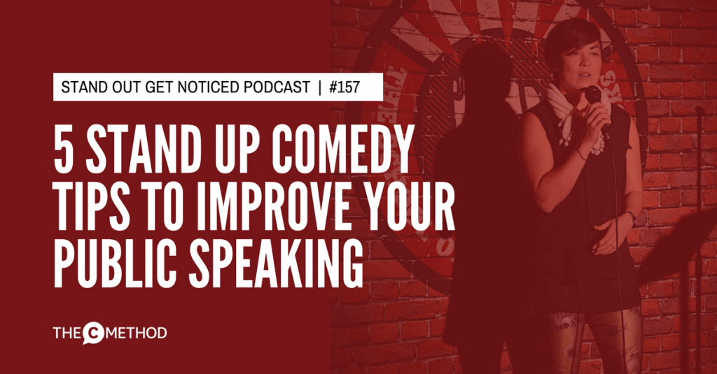 STAND UP COMEDY christina canters the c method podcast public speaking communication