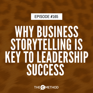 Why Business Storytelling Is Key To Leadership Success with Yamini Naidu [Episode 165]