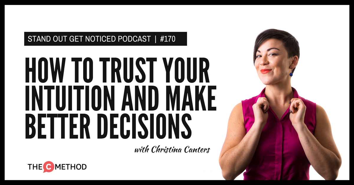 christina canters confidence the c method podcast intuition