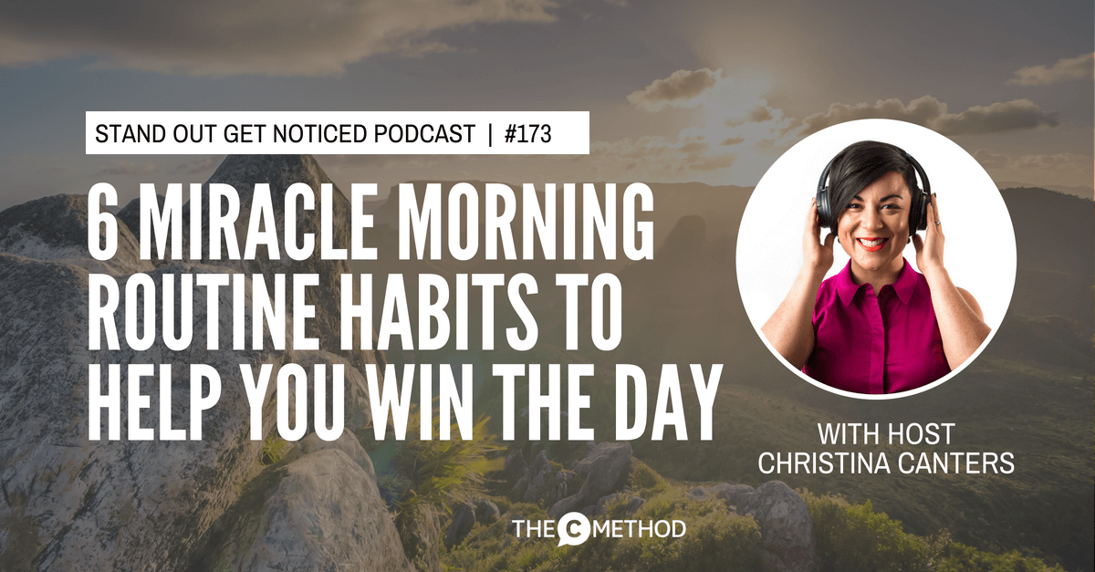 the miracle morning hal elrod christina canters habits podcast stand out get noticed