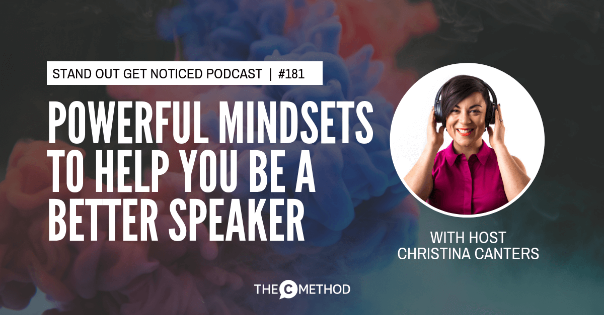 mindset public speaking confidence christina canters the c method podcast