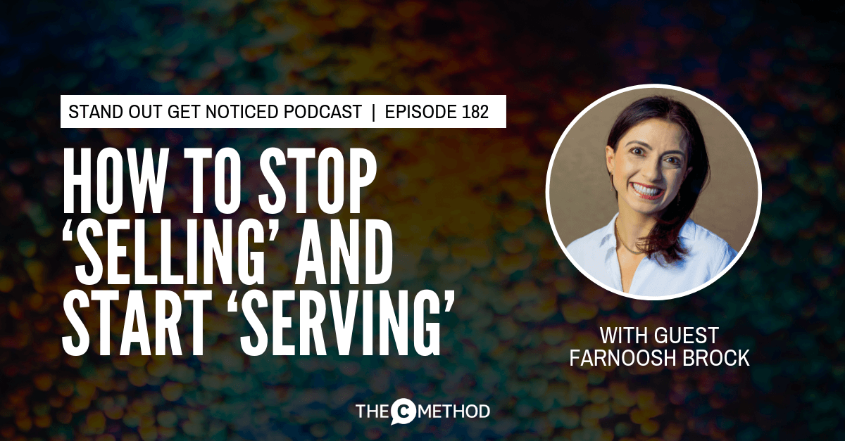 sales selling confidence serving mindset farnoosh brock christina canters the c method podcast