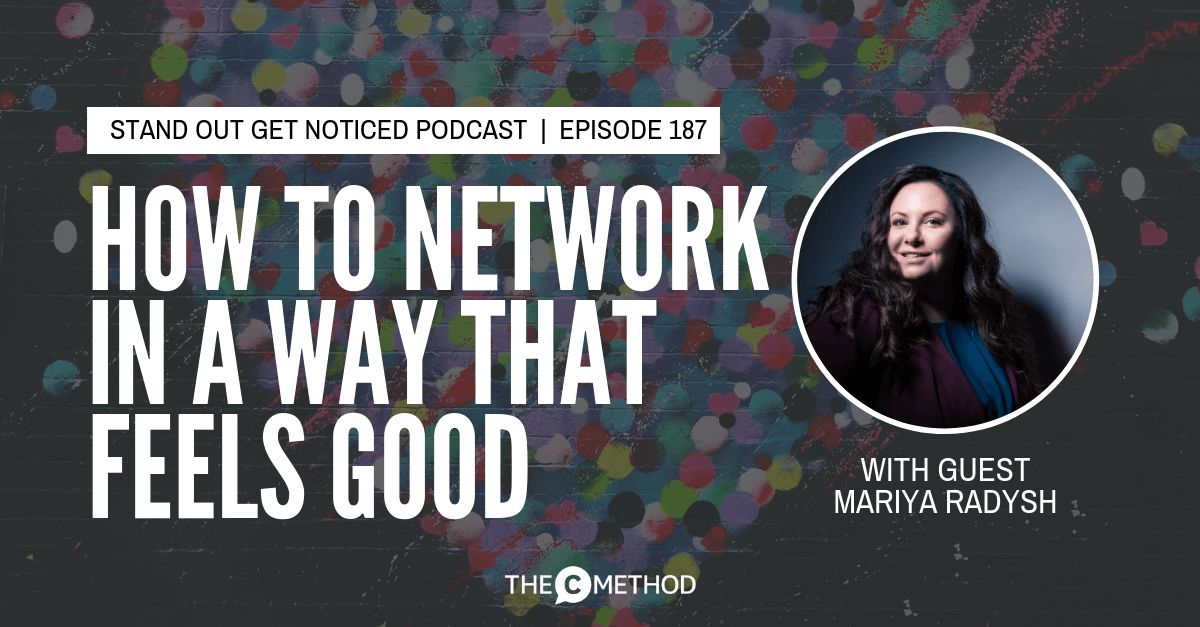 networking mariya radysh christina canters united pop the c method confidence communication skills podcast