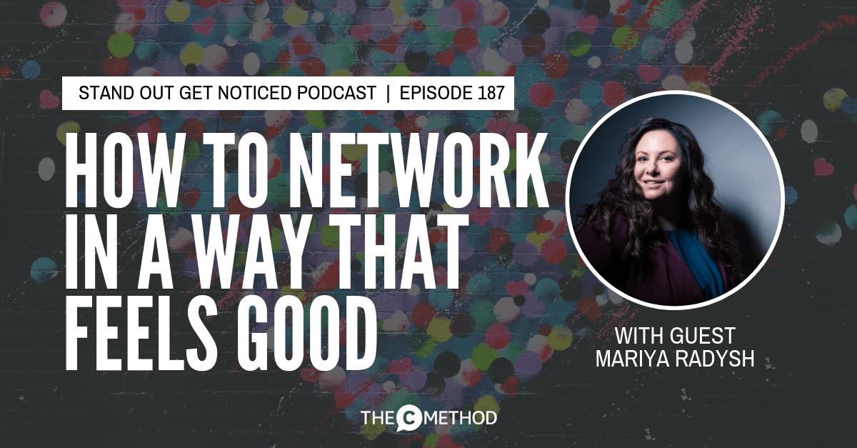 networking mariya radysh christina canters united pop the c method confidence communication skills podcast