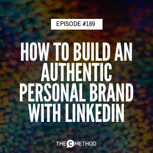 How To Build An Authentic Personal Brand With LinkedIn – with Karen Hollenbach