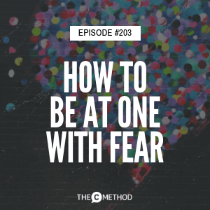 Be At One With Fear with Phuong Phan [Episode 203]