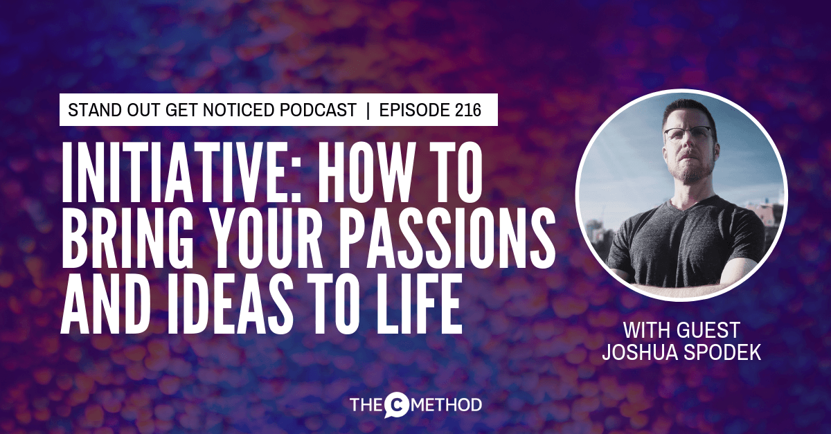Christina Canters, The C Method, Podcast, Initiative, Bring your Passions and Ideas to Life
