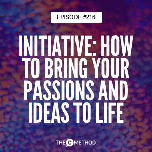 Initiative: How To Bring Your Passions and Ideas To Life with Joshua Spodek [Episode 216]