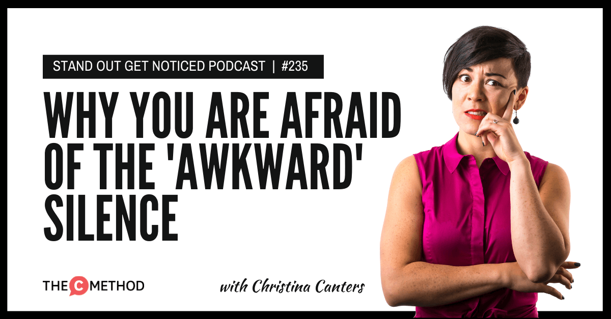 Christina Canters, The C Method, Podcast, Communication, Confidence, Public Speaking, Personal Development, Silence