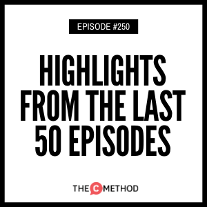 Highlights From The Last 50 Episodes [Episode 250]