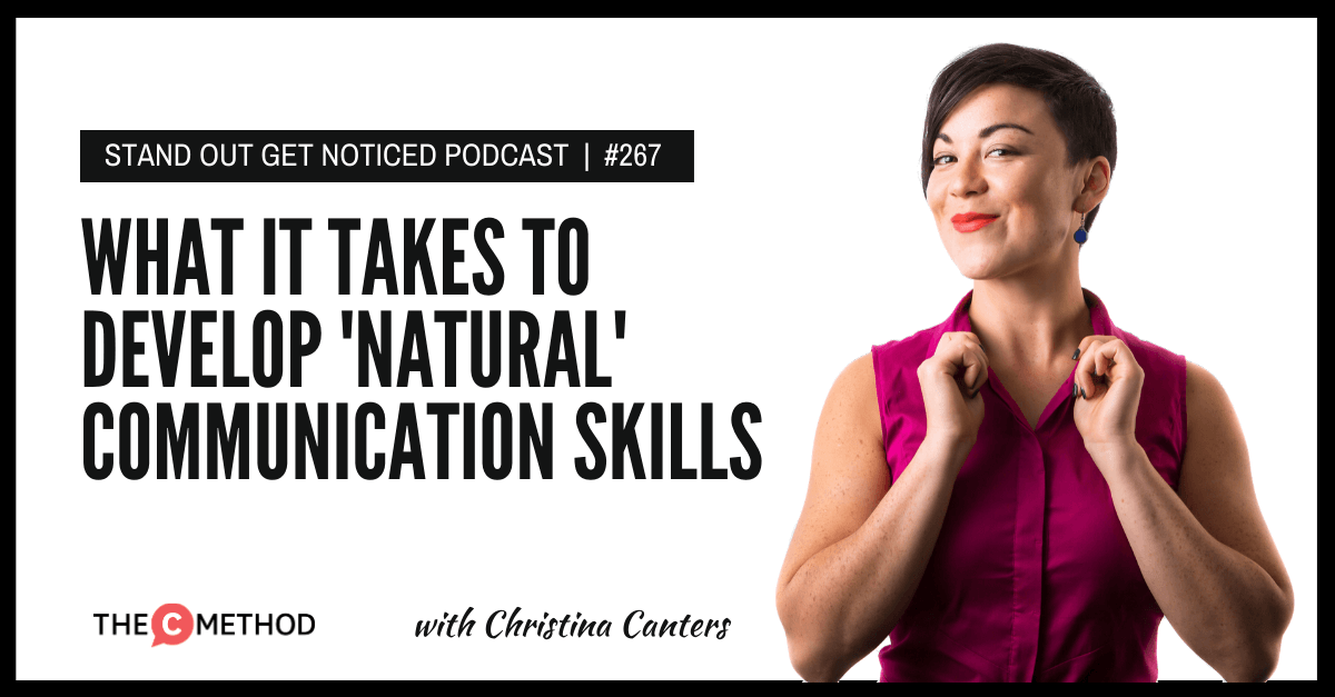 Christina Canters, The C Method, Podcast, Communication, Confidence, Public Speaking, Personal Development, leadership
