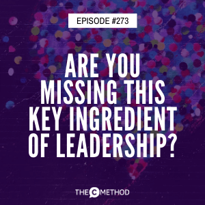 Are You Missing This Key Ingredient of Leadership? with Dr Louise Mahler [Episode 273]