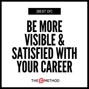 [BEST OF] Be More Visible & Satisfied With Your Career with Johnathan Maltby