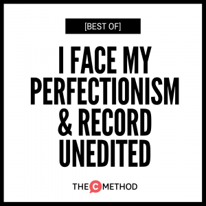 [BEST OF] I Face My Perfectionism & Record Unedited